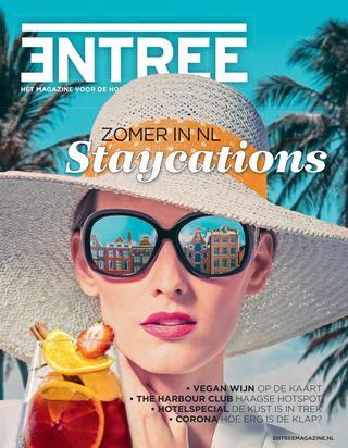 Entree Magazine NL Staycations